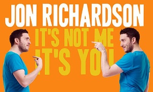 Jon-Richardson-Its-not-me-its-you