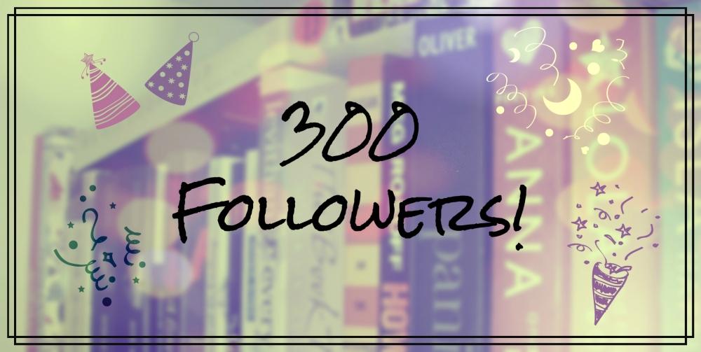 300 Followers aka YOU ARE AMAZING! (1/5)