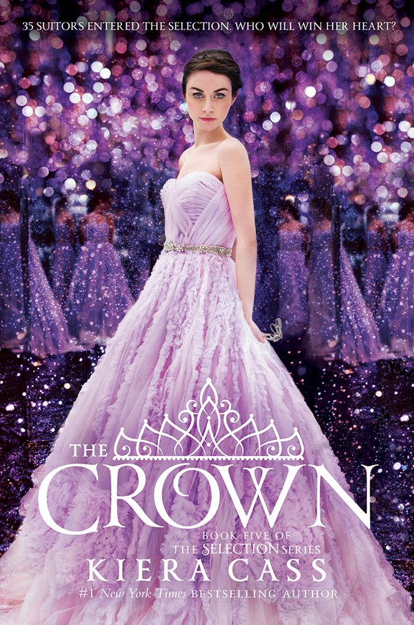 The Crown (Selection Series #5) by Kiera Cass - Cover Release