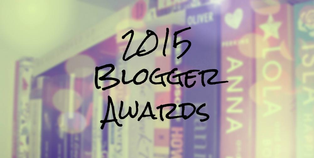 2015 Blogger Awards (1/6)